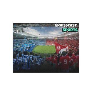 GRAISSCAST SPORTS #1 - GRENAL 22.07.2020