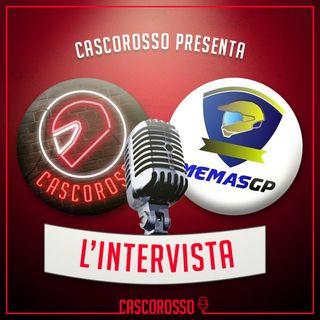 L'intervista #6: Cascorosso ospita MemasGP!