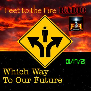 F2F Radio: Final Choices For Our Future