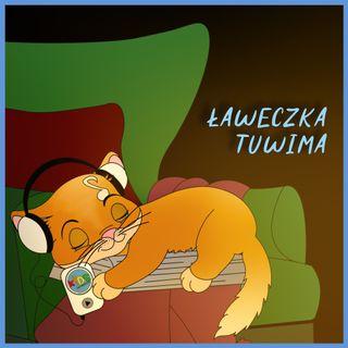 Ławeczka Tuwima (Piotrkowska 104) | bajka | ŁDZ - Wierszyki z Fabryki 🎩👃🛶