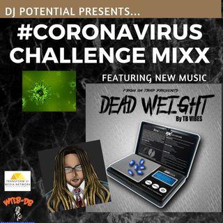 #CoronaVirusChallenge MIXX feat music from TB Vibes