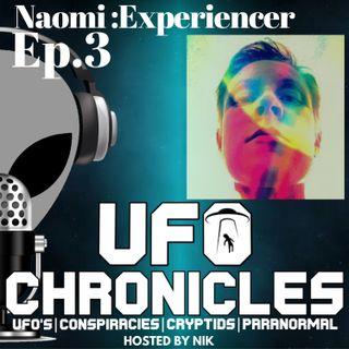 EP:3 Naomi Experiencer