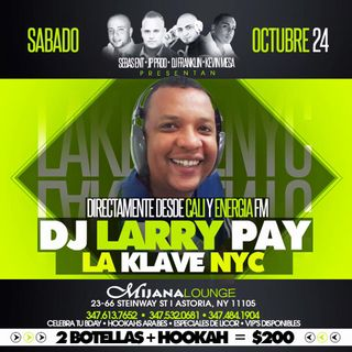 EL TOQUE LATINO DJ LARRY PAY NY y NJ 23 AL 25 OCT