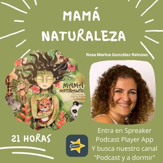 73. Mamá Naturaleza. Rosa Marina