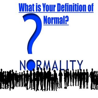 Episode 20 - What Is YOUR Definition Of Normal???