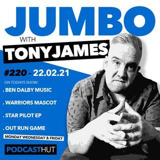 Jumbo Ep:220 - 22.02.21 - Ben Dalby Star Pilot EP