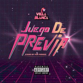 Juego De Previa - Dj Villablanca