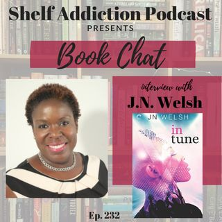 232: Interview with Author J.N. Welsh | Book Chat