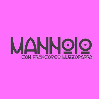 Mannoio - puntata 10
