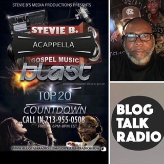 Stevie B's Acappella Gospel Music Blast - (Episode 92)
