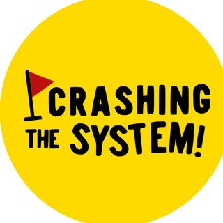Crashing the System