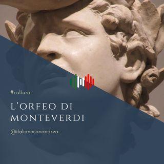 266. CULTURA: Monteverdi – Orfeo
