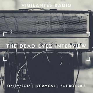 The Dead Eyez Interview.