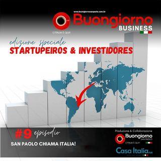 Startupeiros & Investidores 9: SAN PAOLO CHIAMA ITALIA!