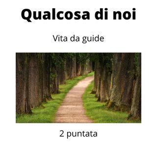 Vita da Guide