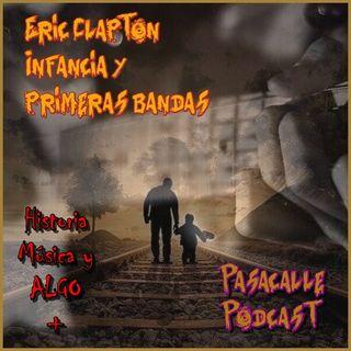 25 - Historia de Eric Clapton Ep-1 (Infancia y Primeras Bandas)