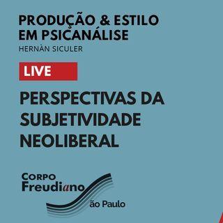 Perspectivas da Subjetividade Neoliberal - Live