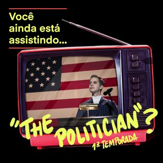 """The Politician""? 1a temporada"