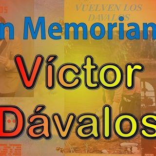 In Memorian - Victor Davalos