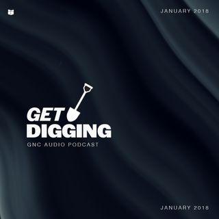 Get Digging (January 2018) - Pastor Steve