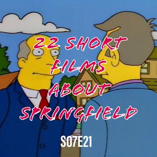 114) S07E21 (22 Short Films About Springfield)
