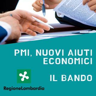 PMI, nuovi aiuti economici dalla Regione Lombardia. Il bando