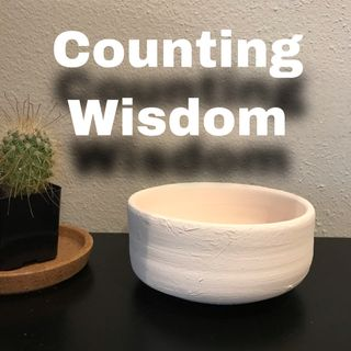 How To Be Righteous Episode 37 - Counting Wisdom