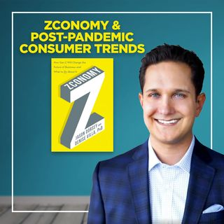 Zconomy & Post-Pandemic Consumer Trends