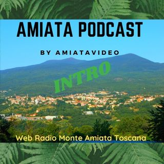Amiata PodCast - Ci presentiamo