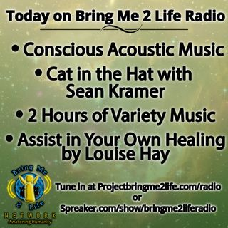 Conscious Acoustic Music, Cat in the Hat & Assist in Your Own Healing by Louise Hay