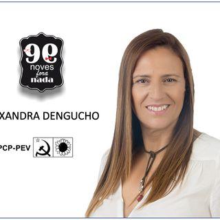 Noves Fora Nada com Alexandra Dengucho
