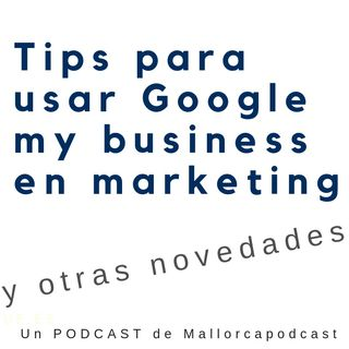 Tips para usar bien GOOGLE my BUSINESS