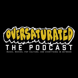 OverSaturated: The Podcast Episode 56 - Comin' From Where I'm From Vol. 3 Feat. Da General