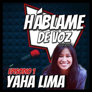 HDV Ep. 1 - Yaha Lima