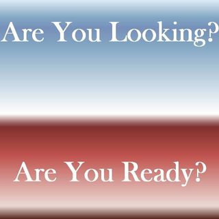 ARE YOU LOOKING, ARE YOU READY - pt1 - Are You Looking, Are You Ready