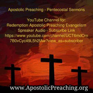 Apostolic Preaching Evangelism Channel