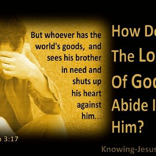 What Is Love? 1 John 3