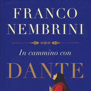 "Franco Nembrini ""In cammino con Dante"""