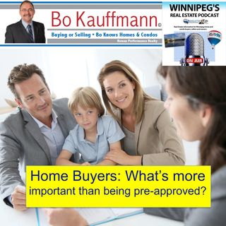 Home Buyers: What's more important than being pre-approved?