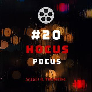 #20 - Hocus Pocus