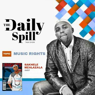 ARE YOU IN THE MUSIC BUSINESS FOR FAME OR MONEY? THE MUSIC SPILL WITH SAKHELE MZALAZALA