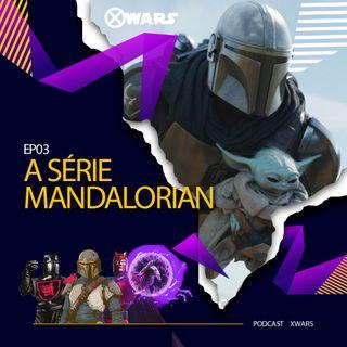 XWARS #03 Série The Mandalorian