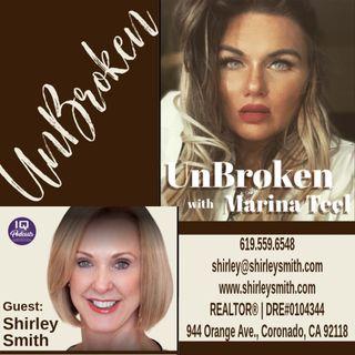 Shirley Smith (Realtor) LIVE on UnBroken with Marina Teel Ep 264