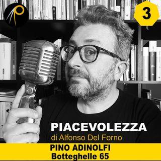 3 - Chiacchierata con Pino Adinolfi, oste di Botteghelle 65 a Salerno