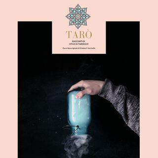 Tarò - Puntata Tre