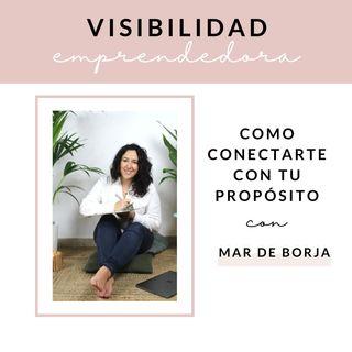 Capítulo 2. La historia de Mar de Borja y como conectarte con tu propósito