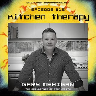 Kitchen Therapy: The Gary Mehigan Files
