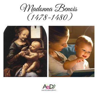 Episodio 14 - Madonna Benois (1478-1480) - 22/04/21