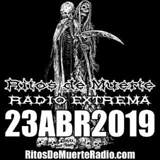 Ritos de Muerte Radio Show - 23ABR2019