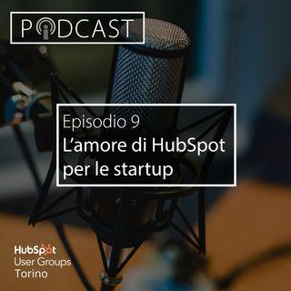 Pillole di Inbound #9 - L'amore di HubSpot per le Startup